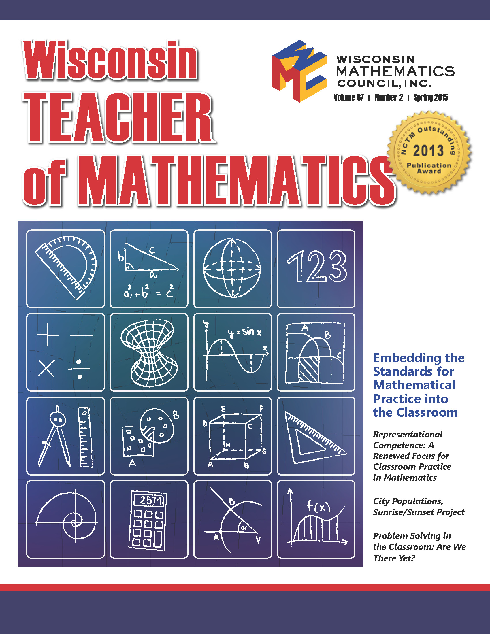 were looking for educators to write for the wisconsin teacher of mathematics wmcs journal if you would like to share what youre doing in your classroom